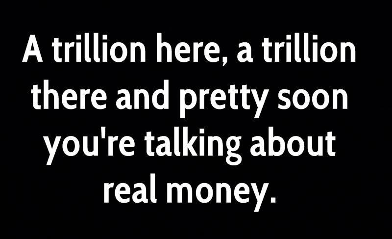 trillion-here-a-trillion-there-cropped