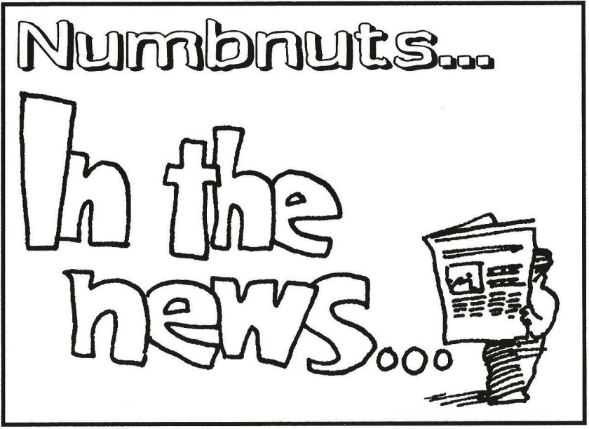 Numbnuts in the news