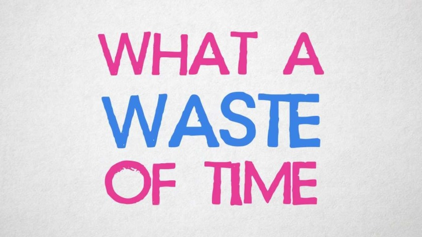 waste of time_01