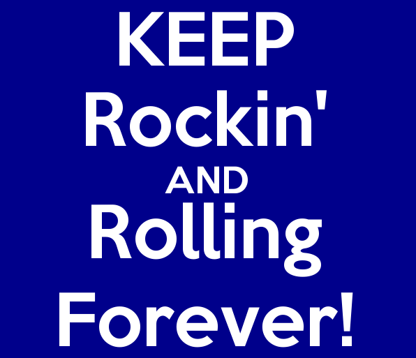 _keep_rockin_and_rolling_forever cropped
