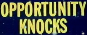 Opportunity Knocks cropped