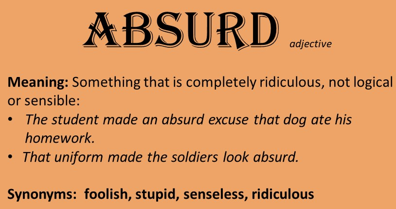I Am In Search Of The Absurd